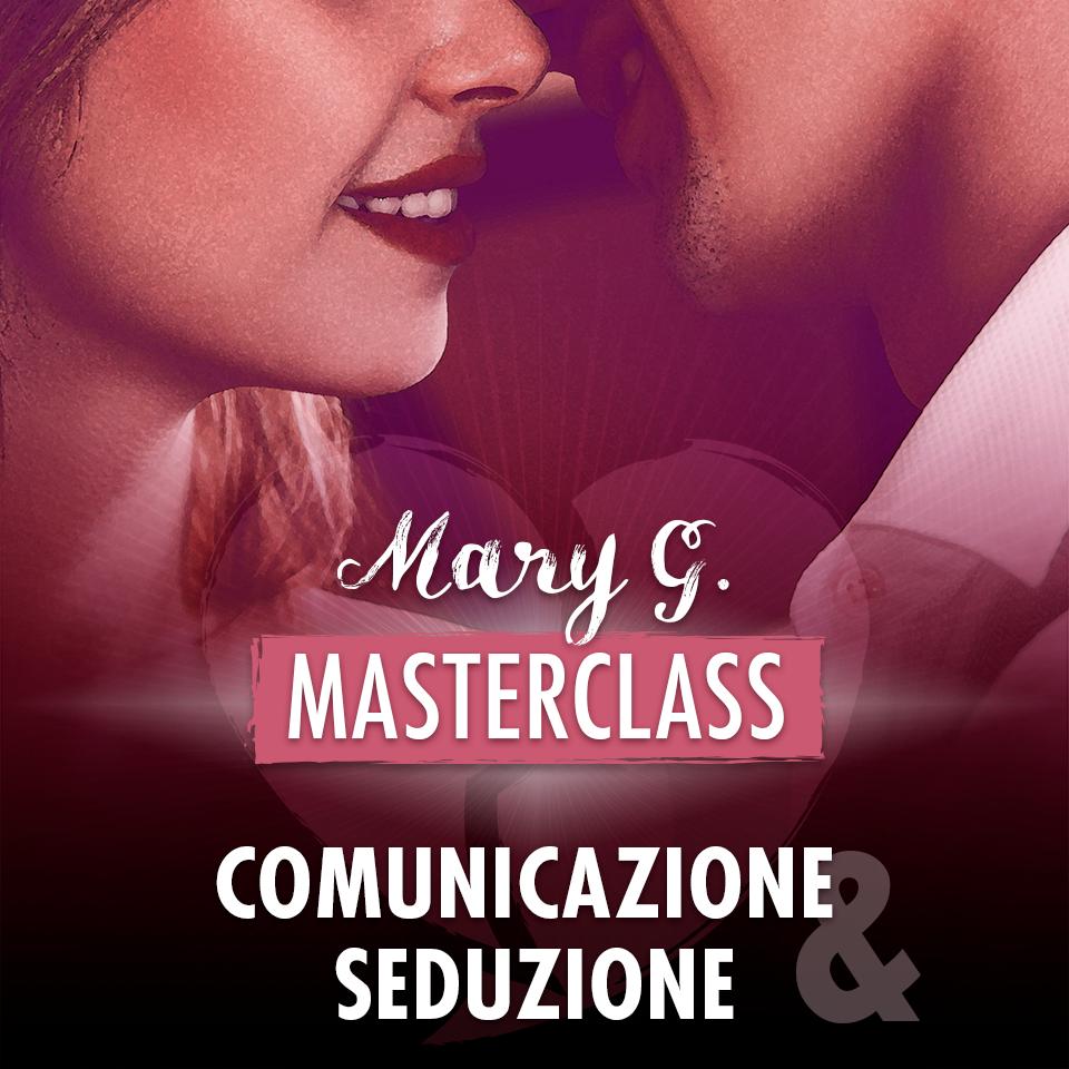 Masterclass comunicazione e seduzione